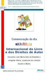 Ler mais: Comemoração do Dia Internacional do Livro e dos Direitos de Autor na biblioteca da Escola Dr. Ruy de Andrade